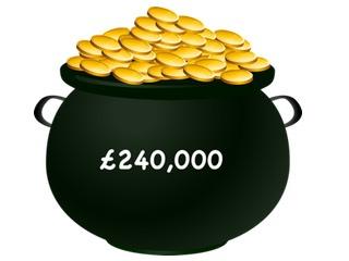 pot of gold £240K